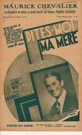 PARTITION N°135 / DITES MOI MA MERE / MAURICE CHEVALIER :maurice Yvain : Casino De Paris : - Liederbücher