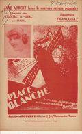 PARTITION N°141 / PLACE BLANCHE : JANE AUBERT : Jacques Charles / Fred Mele  Et CRAVEN : MOULIN DE LA GALETTE / - Liederbücher