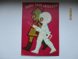 USSR RUSSIA ESTONIA OCTOBER DAY , SPACE COSMOS ASTRONAUT AND RED ARMY SOLDIER . ARTIST  FUKS , 1969 , 0 - Wensen En Feesten