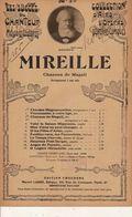 PARTITION / 155 / MIREILLE / GOUNOD / CHANSON DE MAGALI - Opern