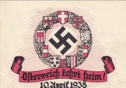 Deutsches Reich Postkarte Propaganda 1938 Österreich Kehrt Heim - Deutschland