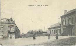 LOBBES : Place De La Gare - TRES RARE CPA - Cachet De La Poste 1917 - Lobbes