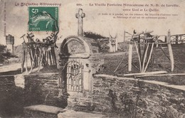LA BRETAGNE PITTORESQUE  La Vieille Fontaine Miraculeuse  N D De Lorette - Autres Communes
