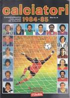 CALCIATORI PANINI 1984-85=RISTAMPA L'Unità=SOLO SERIE A. - Non Classificati