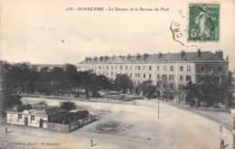44 - St-NAZAIRE - La Douane Et Le Bureau Du Port - Saint Nazaire
