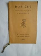 CAMBODGE PHNOM-PENH  PROGRAMME  DANSES Troupe Royale  1944 En L'Honneur Du Résident Supérieur & Mde BERJOAN - Programs