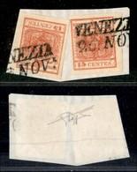 ANTICHI STATI - LOMBARDO VENETO - 15 Cent (6 + 6) - Due Usati Su Frammento A Venezia - Raybaudi - Postzegels