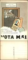 CARTOLINE - POLITICA - Vota M.S.I. - Auitaci Nell'opera Di Disinfestazione - Nuova FG - Francobolli