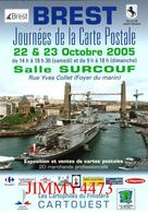 CPM - BREST 29 Finistère - JOURNEES DE LA CARTE POSTALE Oct. 2005 - Imp. De Bretagne - Scans Recto-Verso - Bolsas Y Salón Para Coleccionistas