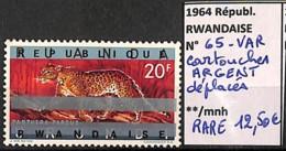 NB - [827347]TB//**/Mnh-Rwanda 1964 - N° 65VAR, Variétés, Cartouches ARGENT Déplacés, RARE, Animaux, Félins, Léopard, SN - Félins