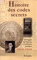HISTOIRE DES CODES SECRETS  PAR S. SINGH - Livres