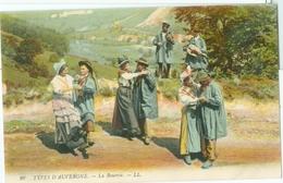 Types D'Auvergne; La Bourrée - Non Voyagé. (LL.) - Auvergne