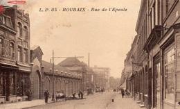 CP-   ROUBAIX-  Rue De L'Epeule- - Roubaix