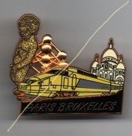 Pin's TGV PARIS BRUXELLES Manneken-pis BALLARD Doré à L'Or Fin, Tgv Jaune..BT13 - TGV