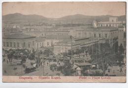 PIREE - PLACE CORAÏS - Griekenland