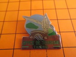 1110 Pins Pin's / Rare & Belle Qualité  THEME VILLES / OFFICE DU TOURISME DE THIERS Zéta Ou Provisionnel ? - Villes