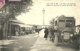 ( ILE DE RE )( 17 CHARENTE MARITIME ) LE PHARE DES BALEINES ( AUTO CAR ) - Ile De Ré