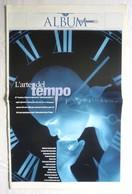 Rivista L'ARTE DEL TEMPO, ALBUM DELLA REPUBBLICA, Suppl. Alla Repubblica, Anni '80 - RVS-4 - Arte, Design, Decorazione