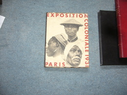 Exposition Coloniale Paris 1931 - Libros, Revistas, Cómics