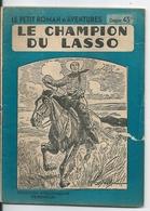 Le Petit Roman D'aventures N°187 Le Champion Du Lasso Albert Bonneau Editions Ferenczi - Aventura