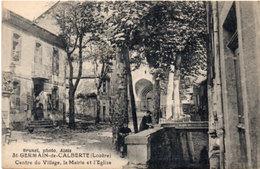 SAINT GERMAIN DE CALBERTE -Centre Du Village, La Mairie Et L' Eglise (114156) - Other Municipalities