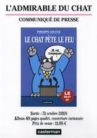 Communiqué De Presse - Le Chat Pète Le Feu - Philippe Geluck - Editions Casterman - Format A4 (2 Images) - Livres, BD, Revues