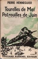 TOURELLES DE MAI PATROUILLES DE JUIN GUERRE BLITZKRIEG RECIT COMBATTANT 3e DLM  11 DRAGONS PORTES - 1939-45