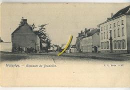 WATERLOO :  Chaussée De Bruxelles - Waterloo