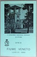 1980  FIUME VENETO 3* CONCORSO NAZIONALE BIENNALE DI PITTURA  / Pordenone / Painting - Manifestazioni