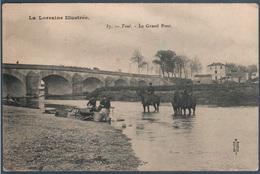 Toul , Le Grand Pont , Lavendières , Soldats Faisant Boire Les Chevaux , Animé - Toul