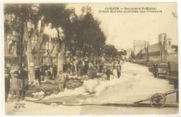 AVIGNON - Boulevard Saint Michel - Grand Marché Quotidien Aux Primeurs   (592 ASO) - Avignon
