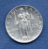 Vatican  -  5 Lires 1951  -  Km # 51.1 -  état  SUP - Vatican