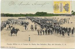 Parada Militar En El Campo De Marte, San SALVADOR, Rép. Del SALVADOR, C. A. Animée, Circulé En 1907. - Salvador