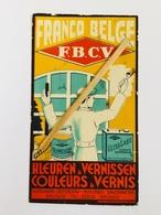 BUVARD ANCIEN Franco Belge F.B.C.V. Couleurs&Vernis BRUGES . - Verf & Lak