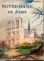 NOTRE - DAME  DE PARIS Livre De PIERRE DESPRAS ( 1939 ) - Historia