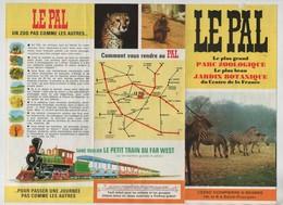 Publicité Le Pal Parc Zoologique Jardin Botanique Dompierre Sur Besbre Train Far West - Advertising
