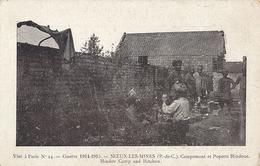 NOEUX LES MINES - N° 24 - GUERRE DE 1914-1915 - CAMPEMENT ET POPOTTE HINDOUE (MILITARIA HINDOUE) - Noeux Les Mines