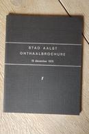 Aalst  1975 Onthaalbrochure Zeldzaam 1e Brochure - Historical Documents
