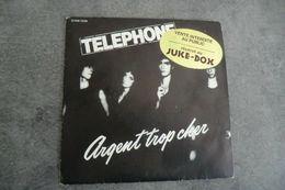 Disque De Téléphone - Argent Trop Cher - Pathé-marconi 2C008 72324 - 1980 Réservé JUKE-BOX - Rock