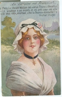 La Lorraine Est Française! (Victor Hugo); Jeune Femme En Costume - écrite - Lorraine