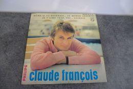 Disque 45 Tours De Claude François - Même Si Tu Revenais - Philips 437.118 BE - - Other - French Music