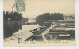 PONT SUR YONNE - Les Bords De L'Yonne En Amont De La Ville - Pont Sur Yonne