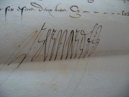 Pièce Signée Bernard In 4 Forget Seigneur De Baudry  Secrétaire Duchesse De Bar Notification Pension 1596 - Autógrafos