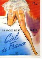 Lingerie Bas Ciel De France, Pierre Brenot, Jambes De Femme, Porte Jarretelle - Pubblicitari