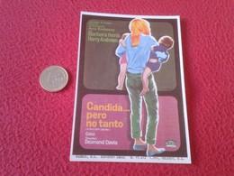 SPAIN PROGRAMA DE CINE FOLLETO MANO OLD CINEMA PROGRAM PROGRAMME FILM PELÍCULA CÁNDIDA PERO NO TANTO BARBARA FERRIS..VER - Publicidad