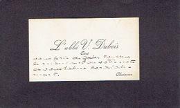 CHAINEUX 1900-1910 ANCIENNE CARTE DE VISITE - L'Abbé V. DUBOIS - Curé - Cartes De Visite