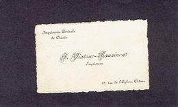 """CHENEE 1910 ANCIENNE CARTE DE VISITE - F. VIATOUR - RAUSIN - Imprimeur - """"IMPRIMERIE CENTRALE DE CHENEE"""" - Cartes De Visite"""