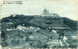 UN SALUTO DA SUPERGA, REALE BASILICA E VILLAGGIO. ITALIA PORTAL CPA CIRCOLATA ANNO 1934 - LILHU - Churches