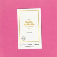 L' ARTISAN PARFUMEUR   Carte **Bana Banana** - Perfume Cards