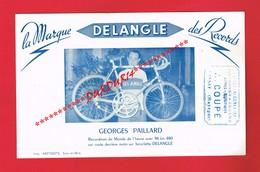 1 Buvard ... Sport Cyclisme ... Vélo Bicyclette DELANGLE ... GEORGES PAILLARD Recordman Du Monde - Sport